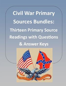 Civil War Primary Sources Bundle:  Thirteen Primary Sources