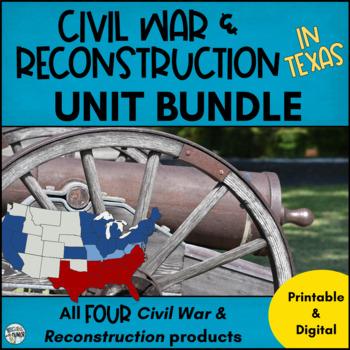 Civil War & Reconstruction In Texas ***BUNDLE***