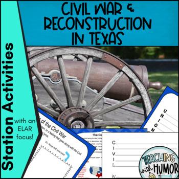 Civil War & Reconstruction In Texas LITERACY ACTIVITIES