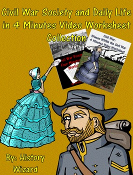 Civil War Society and Daily Life in 4 Minutes Video Worksh