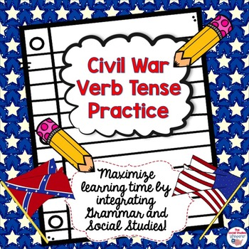 Civil War Themed Verb Tense Practice