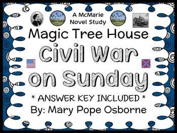 Civil War on Sunday : Magic Tree House #21 Novel Study / R