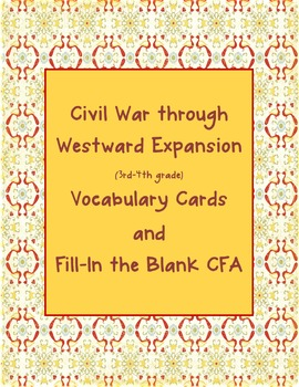 Civil War through Westward Expansion Vocabulary Cards with