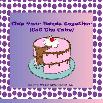 Clap Your Hands Together (Cut The Cake) - A Racing/Chasing