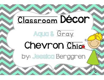 Clasroom Decor-Aqua and Gray Chevron Chic