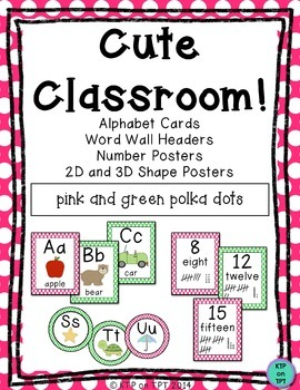 Cute Classroom! (pink and green polka dot alphabet and num