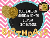Class Birthday Decoration- Gold Balloons