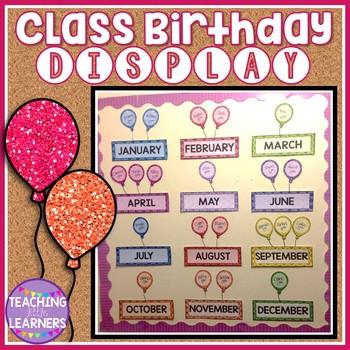 Class Birthday Display