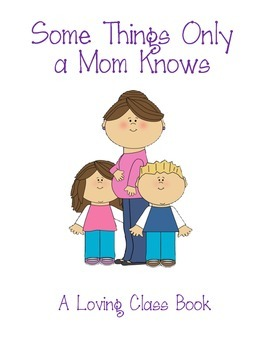 Class Book: Some Things Only a Mom Knows