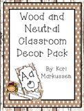 Class Decor Pack- wood and neutral theme