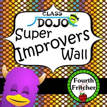 Class Dojo Super Improvers Wall