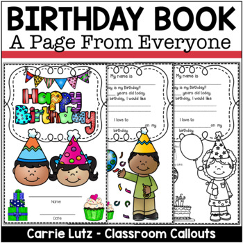 Happy Birthday!  A Class Birthday Book From the Whole Gang!