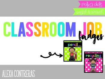 Class Job Badges {English and Spanish} Polka Dots