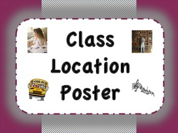 Class Location Poster