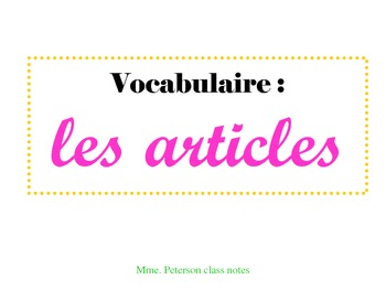 Class Notes (Chart) on French Definite/Indefinite Articles