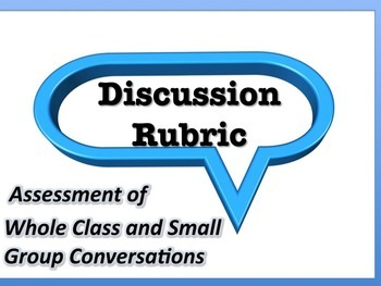 Discussion Rubric for Whole Class and Groups: Easy Grading