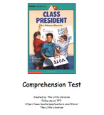 Class President Comprehension Test