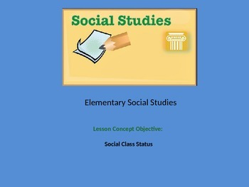 Class Rules Everything Around Me: Understanding Social Cla