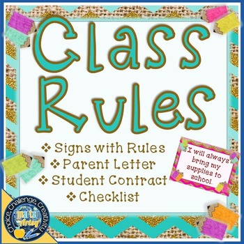 Class Rules with Student Contract and Parent Letter Burlap
