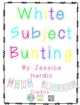 Class Subject Bunting- White