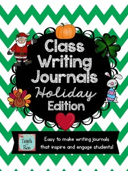 Class Writing Journals- Holiday Edition