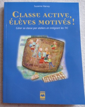 Class active, élèves motivés! Gérer sa classe/classroom ma