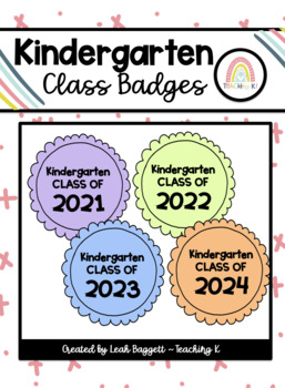 Class of 2015 Kindergarten Badge End of the Year Activity