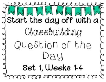{Classbuilding} Question of the Day Set 1