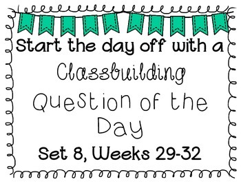 {Classbuilding} Question of the Day Set 8