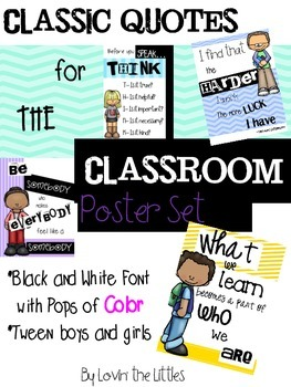 Classic Quotes for the Classroom- Set of 8 colorful posters