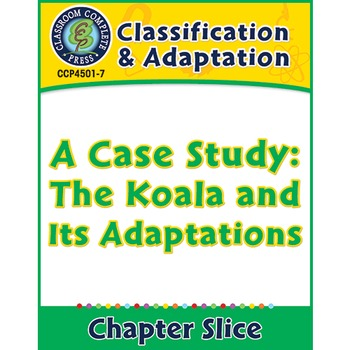 Classification & Adaptation: A Case Study: The Koala and I