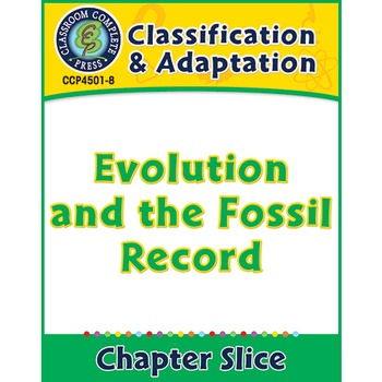 Classification & Adaptation: Evolution and the Fossil Reco
