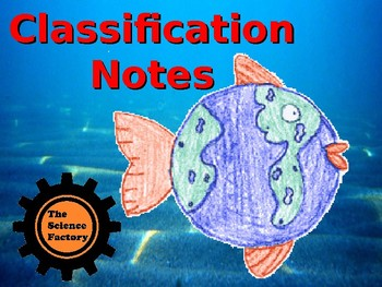 Classification Notes PowerPoint