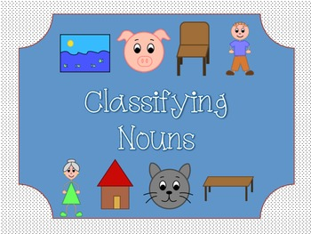 Classifying Nouns: Literacy Center
