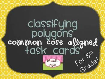 Classifying Polygons Task Cards for Fifth Grade