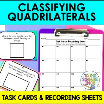 Classifying Quadrilaterals Task Cards