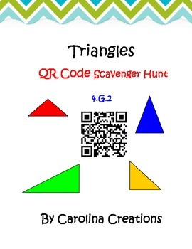Classifying Triangles QR Code Scavenger Hunt - 4.G.2 Fourt