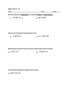 Classifying polynomials, end behavior, finding real soluti
