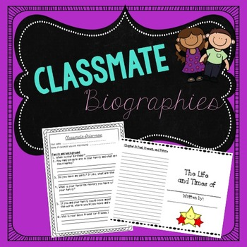 Biography Writing Activity: Interview and Write About a Classmate