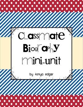 Classmate Biography Mini-Unit