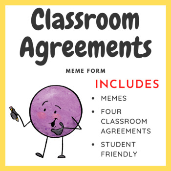 Classroom Agreements in Meme Form (Classroom Rules)