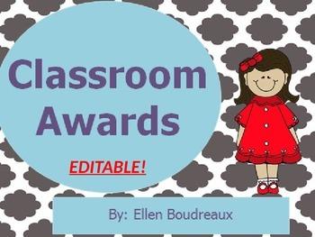 Classroom Awards- EDITABLE!