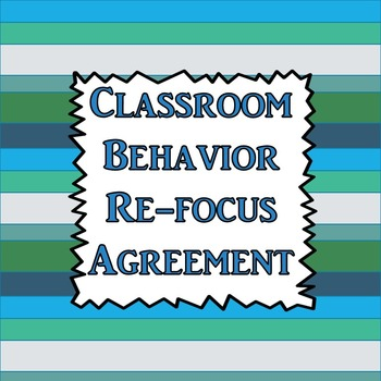 Classroom Behavior Refocus Agreement