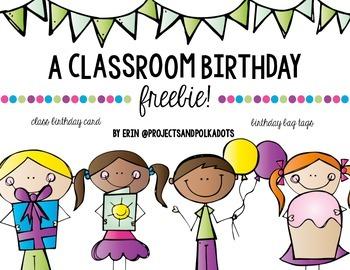 Classroom Birthdays FREE!