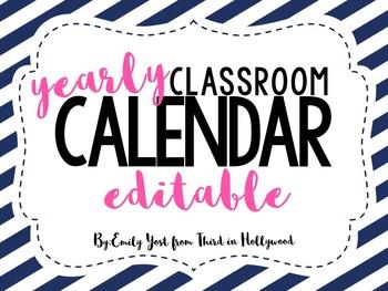 Classroom Calendar- Editable!