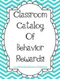 Classroom Catalog of Good Behavior - Editable!