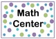 Classroom Center Signs - 19 Signs - Polka Dot Theme