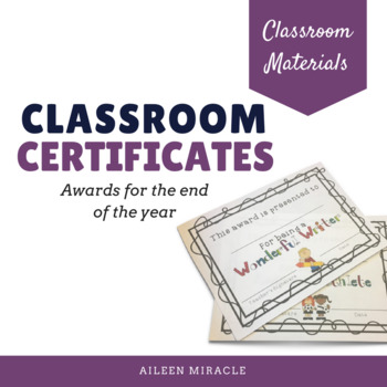 End of the Year Classroom Certificates {Editable}