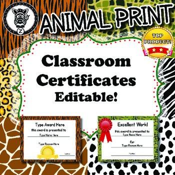 Classroom Certificates - ZisforZebra - Animal Print Editable!