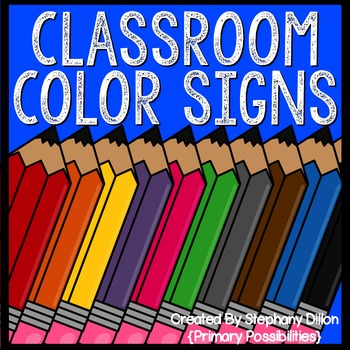 Classroom Color Signs for any Theme!